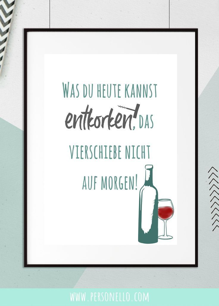 #YourName What you can uncork today v #that #du #entkorken #Heu#entkorken #heu #today #uncork #yourname