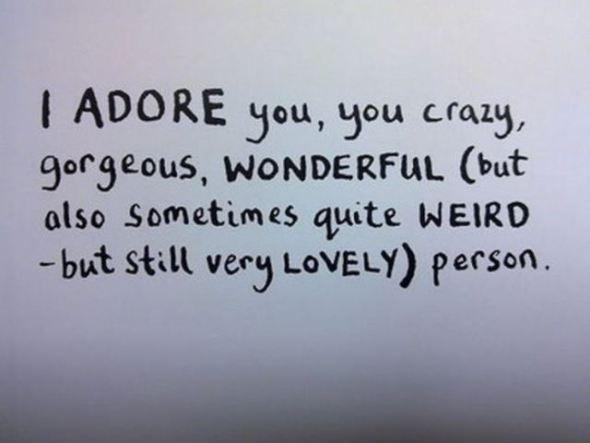 I ADORE you, you crazy, gorgeous (…)