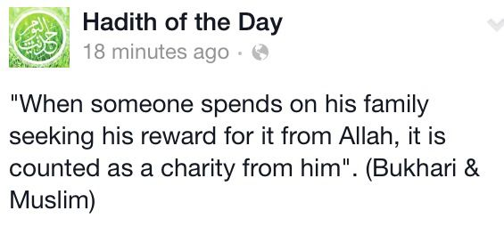 Spending On Family Has The Blessing Of Charity Islamic Teachings Hadith Of The Day Teachings