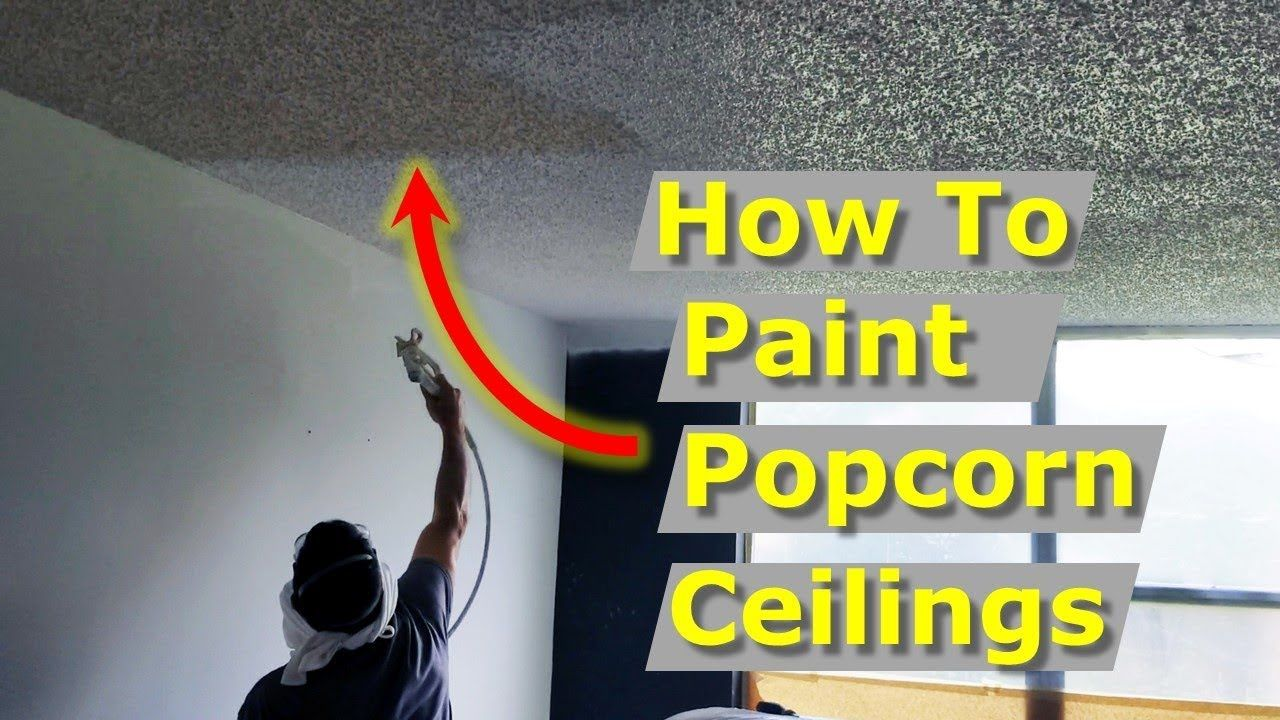 How To Paint Popcorn Ceilings Baseboards Ac Vents In This Diy