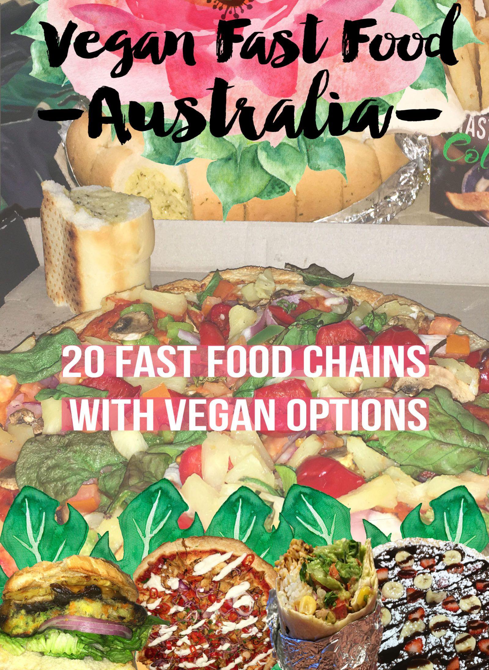 Vegan Fast Food Options in Australia Jessica Grace