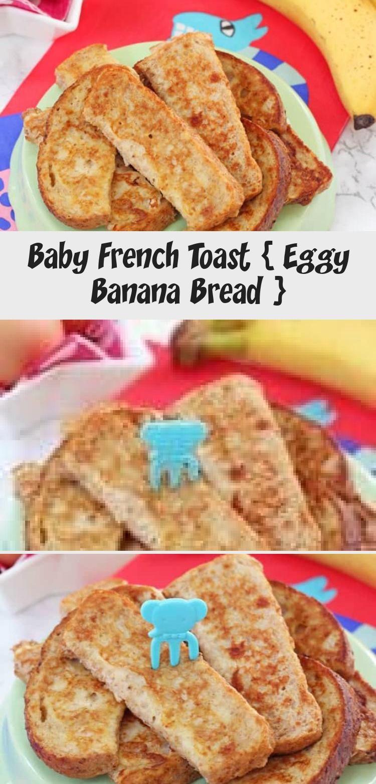 Baby French Toast Eggy Banana Bread En 2020