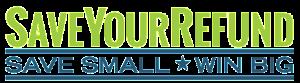SaveYourRefund - Win Big When You Save Your Refund