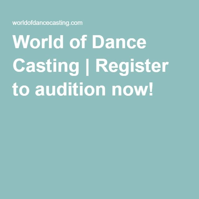 World Of Dance Casting Register To Audition Now It Cast Audition Dance