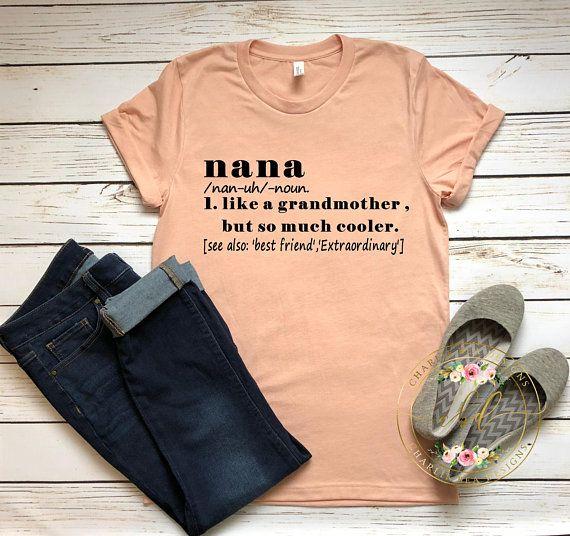 dea11eea Nana Shirt - Nana Definition Shirt - Mothers Day Gift - Grandmother Shirt -  Grandparents Gift -Grand