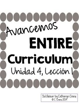Avancemos 1 Unit 4 Lesson 1 ENTIRE Chapter Curriculum