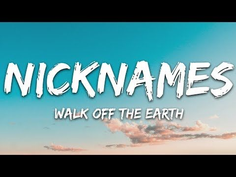 Photo of Walk Off the Earth – Kallenavn (tekst) feat. Gnash