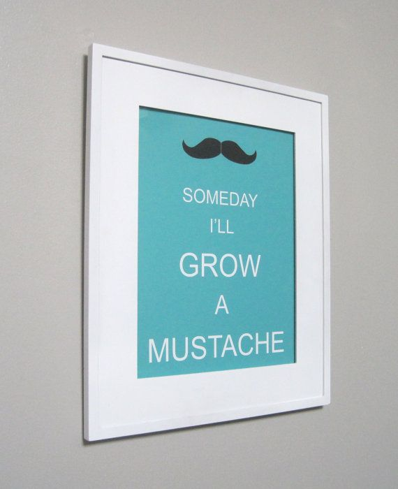 Hilarious the moustache made me do it pinterest - Baby jungenzimmer ...