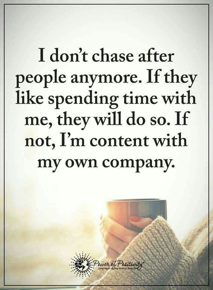I donu0027t chase people Real Life Pinterest People, Wisdom and Truths - fresh 6 chase mortgage statement
