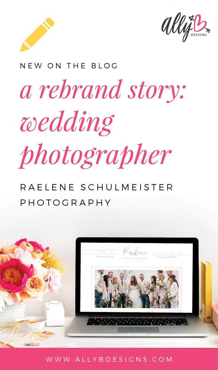 A Rebrand Story How Canadian Wedding Photographer Raelene Schulmeister Infused Her Real Personality Into Brand Creating That Connects With