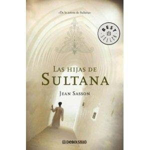 Lectura Villena: SASSON Jean - Las hijas de Sultana (Clara Vidal ...