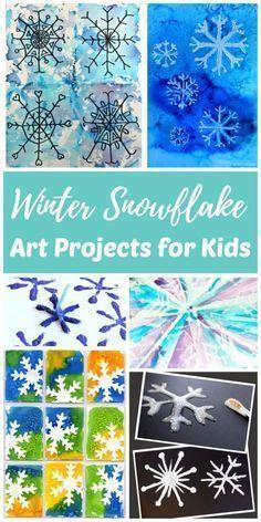 Snowflake Winter Art Projects for Kids - Künstler vom Kleinkind bis zum Erwachsenen werden .....