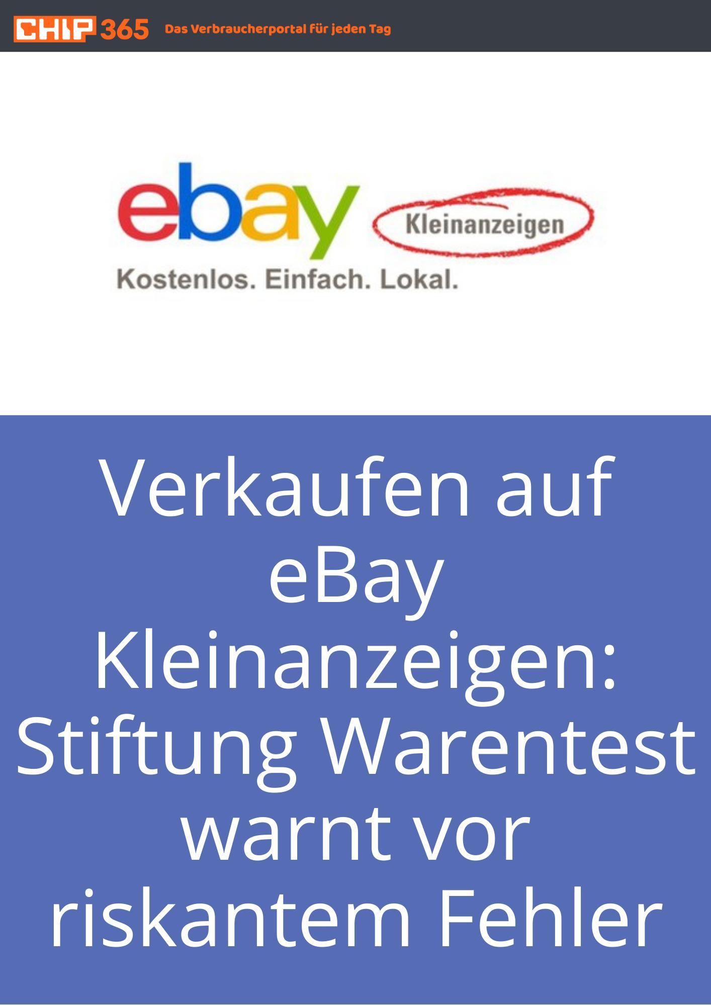 Verkaufen Auf Ebay Kleinanzeigen Co Stiftung Warentest Warnt Vor Riskantem Fehler Ebay Kleinanzeigen Kleinanzeigen Ebay
