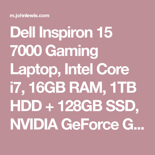 Nvda Quote Dell Inspiron 15 7000 Gaming Laptop Intel Core I7 16Gb Ram 1Tb