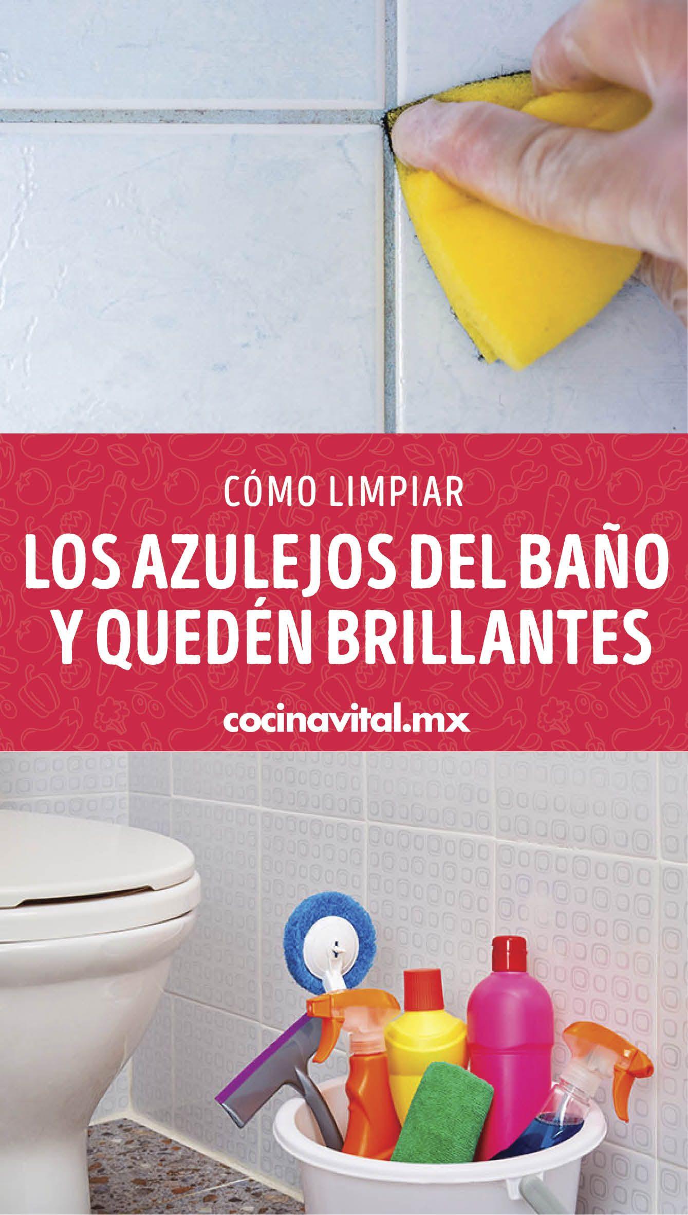 Cómo Limpiar Los Azulejos Del Baño Para Que Queden Brillantes En 2020 Limpieza De Inodoros Limpieza De Azulejos De Baño Trucos De Limpieza
