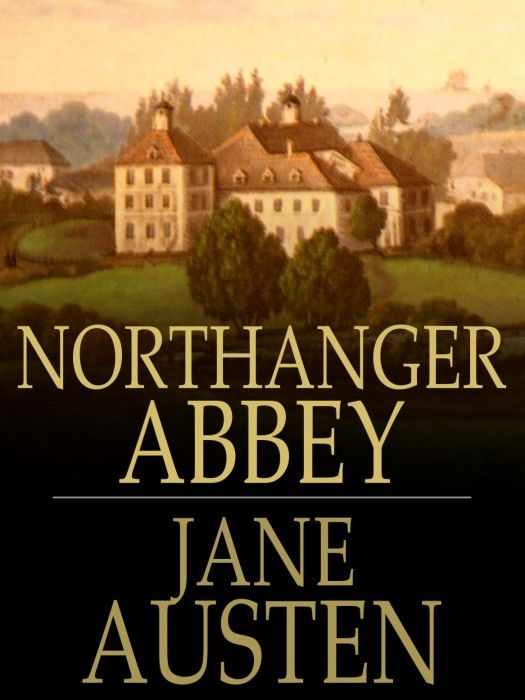 Northanger Abbey Book Cover at https://www.pinterest.com/marilynqbee/jane-austens-northanger-abbey/