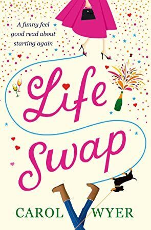 Free Read Life Swap A funny feel good read about starting again