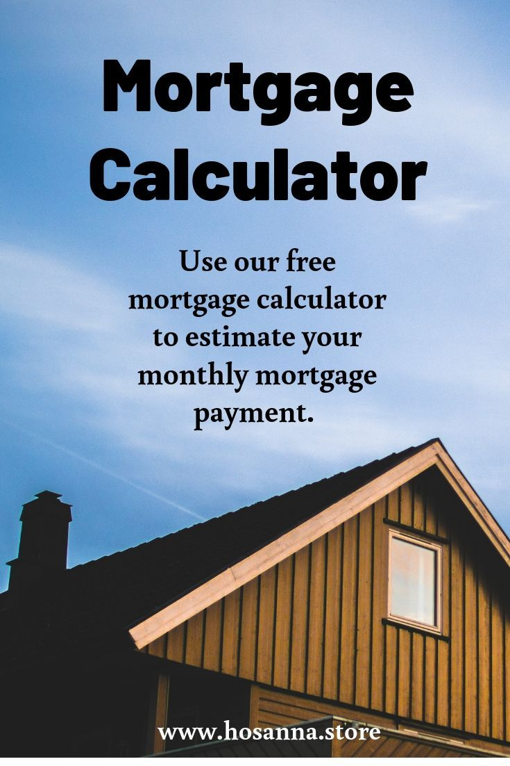Mortgage Calculator Mortgage payment, Mortgage