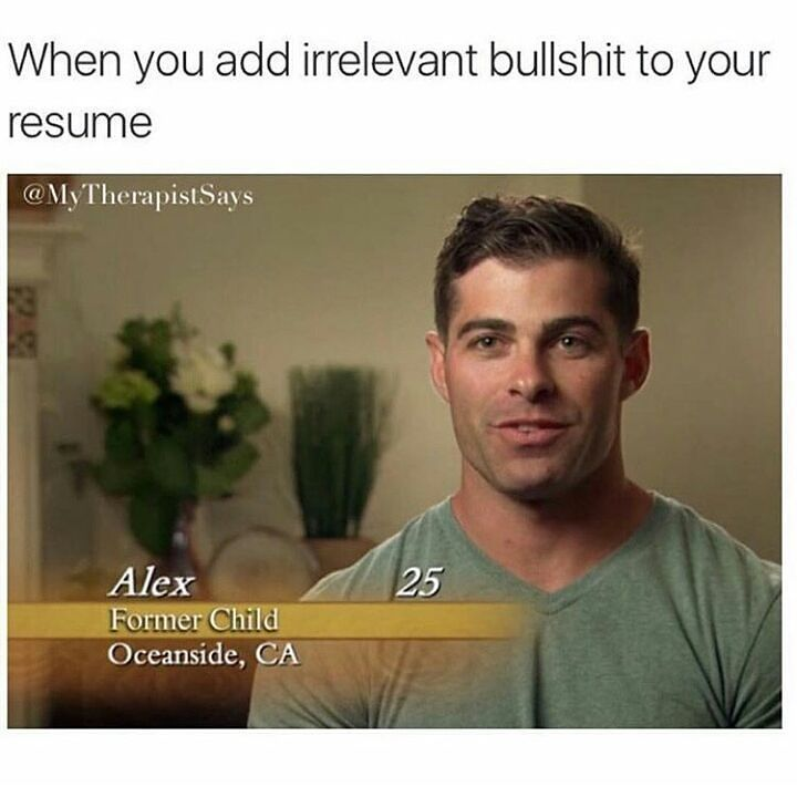 So irrelevant Tag friends with such résumés #sarcasm - things to add to your resume