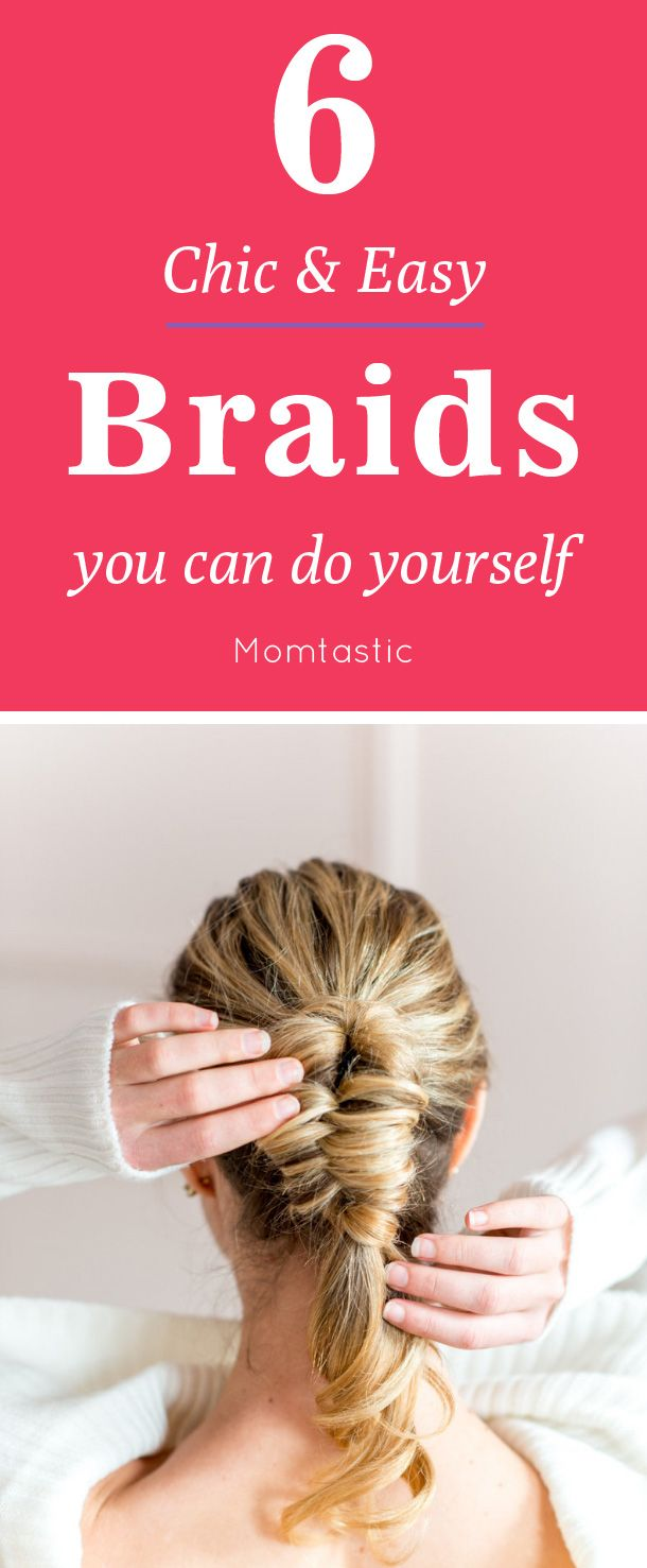 Six DIY Easy Braids for Everyday Wear - Momtastic.com