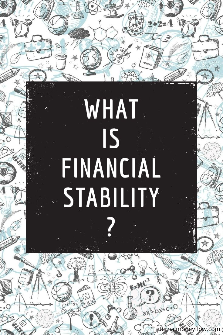 What is Financial Stability? How to get rich, Free