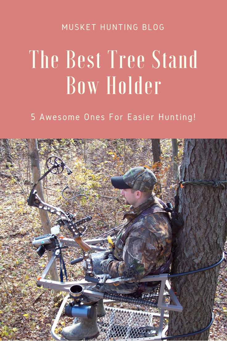 The Best Tree Stand Bow Holder 5 Awesome Ones For Easier Hunting Best Tree Stand Bow Holder Tree Stand