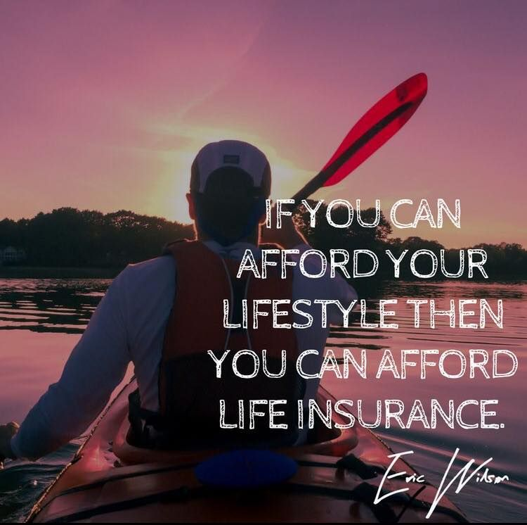 If You Afford Your Lifestyle Then You Can Afford Life Insurance