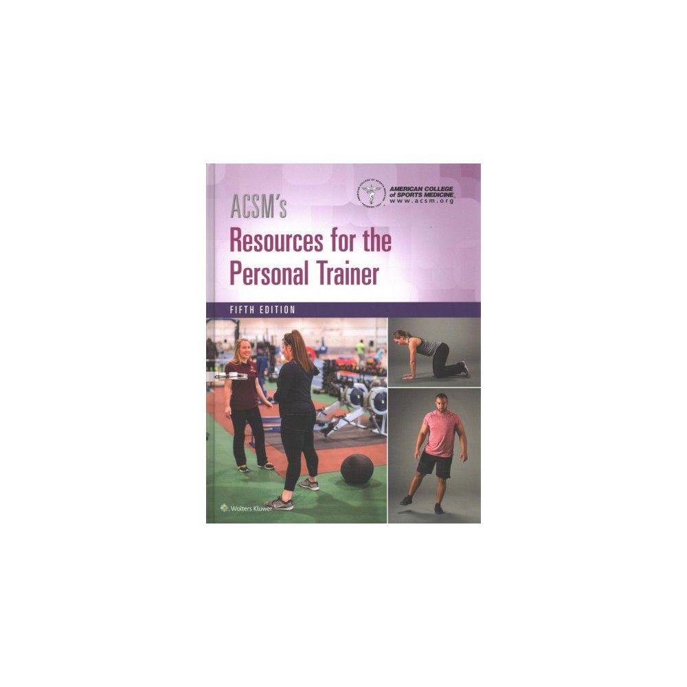 Acsms Resources For The Personal Trainer 5th Ed Acsms