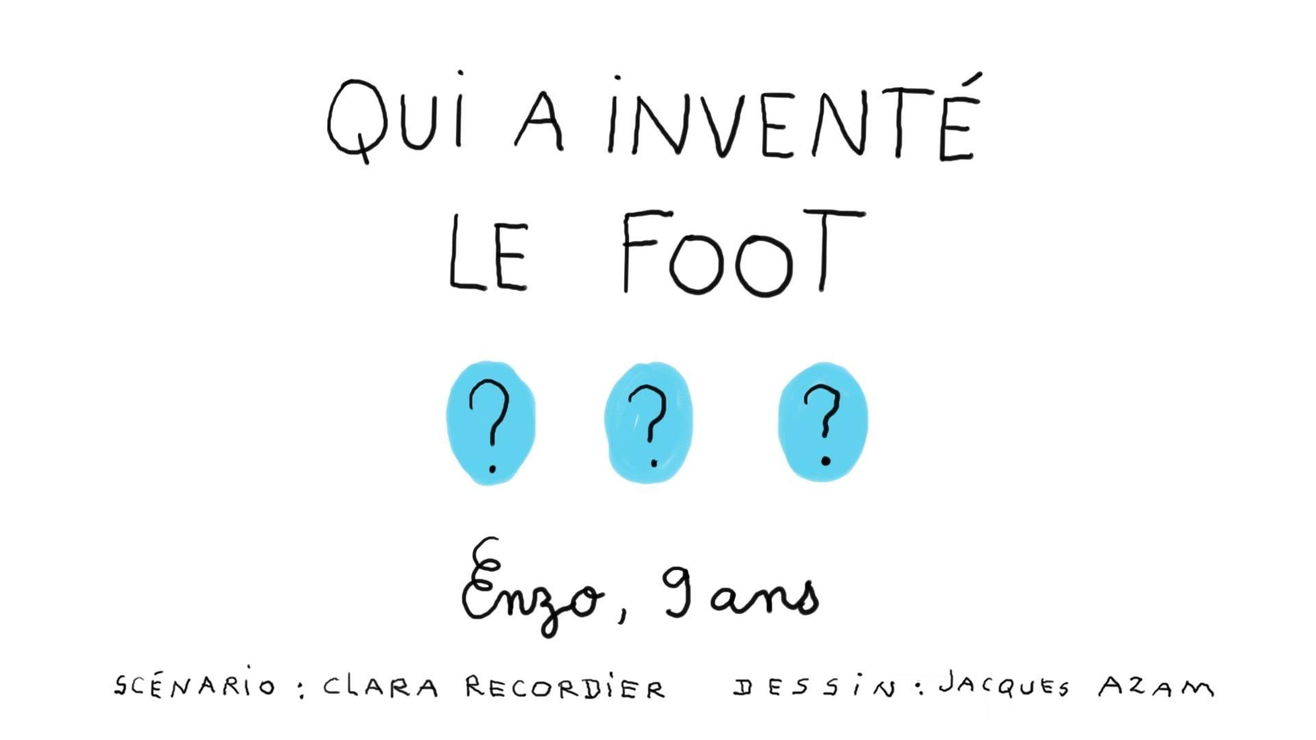 Qui A Invente Le Foot
