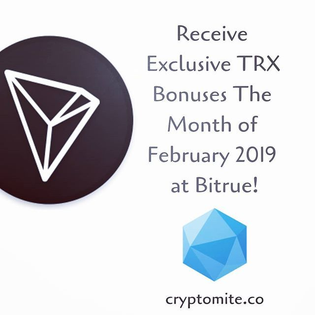 TRX Holders we have some exciting news for you: Bitrue fully