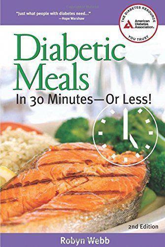 Diabetic Meals in 30 Minutes—or Less! #diabetesremedies #diabetesmenu