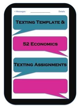 texting template and 52 economics texting assignments economics
