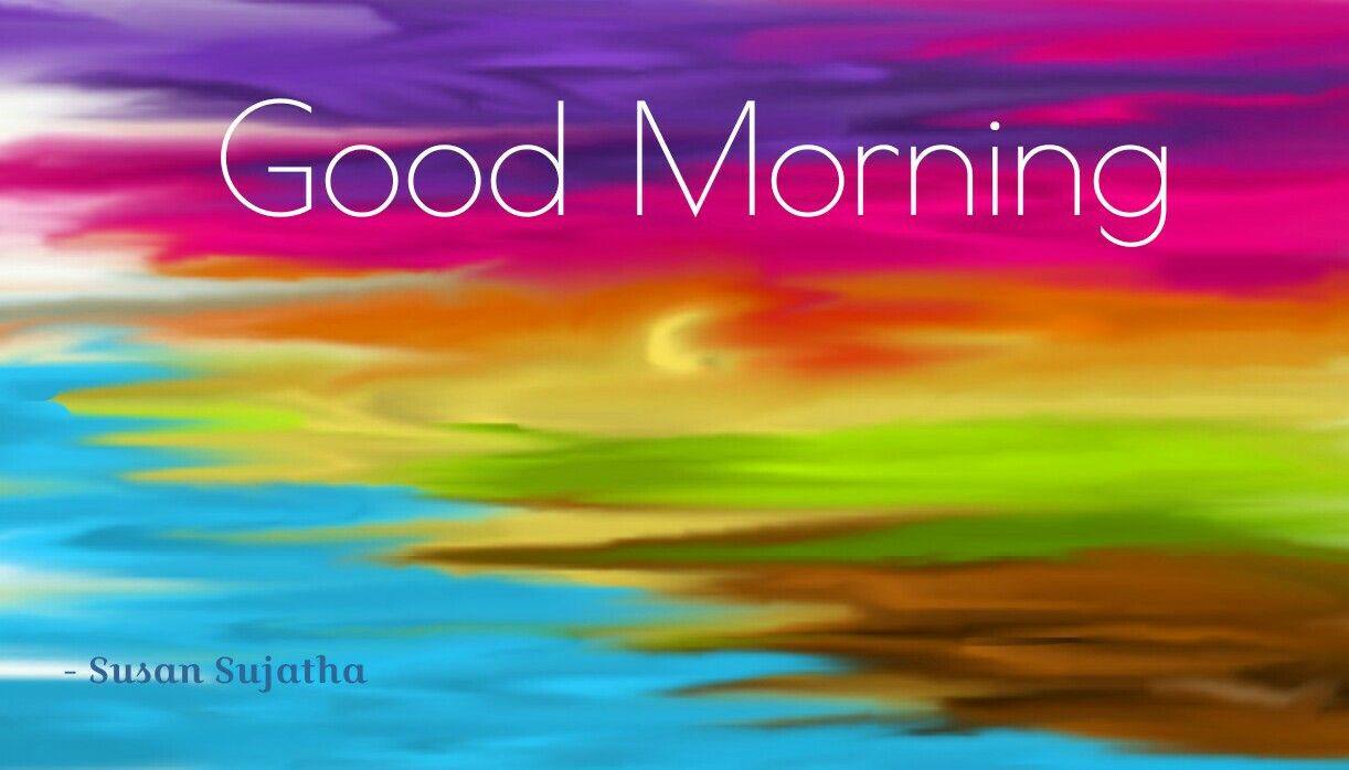Good Morning Colors Colour Art Quotes Wishes Goodmorning Art