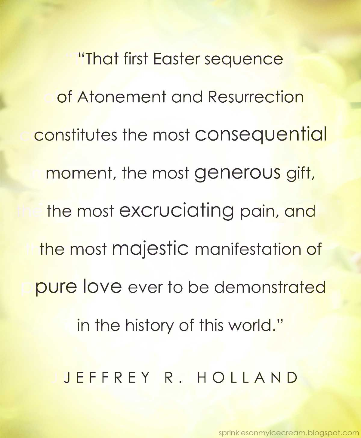 April 2015 General Conference Re Cap Easter Quotes Lds Church