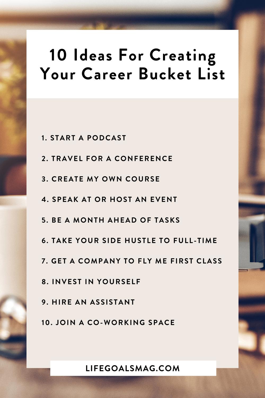 20 Ideas For Creating Your Career Bucket List List Of Careers Bucket List Creating Goals