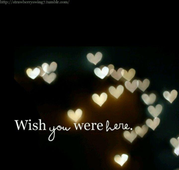 Wish You Were Here Mom Quotes: Missen Miss Missen U