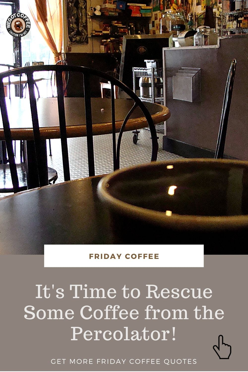 Funny Friday Coffee Quote Friday Coffee Quotes Coffee Quotes Friday Coffee