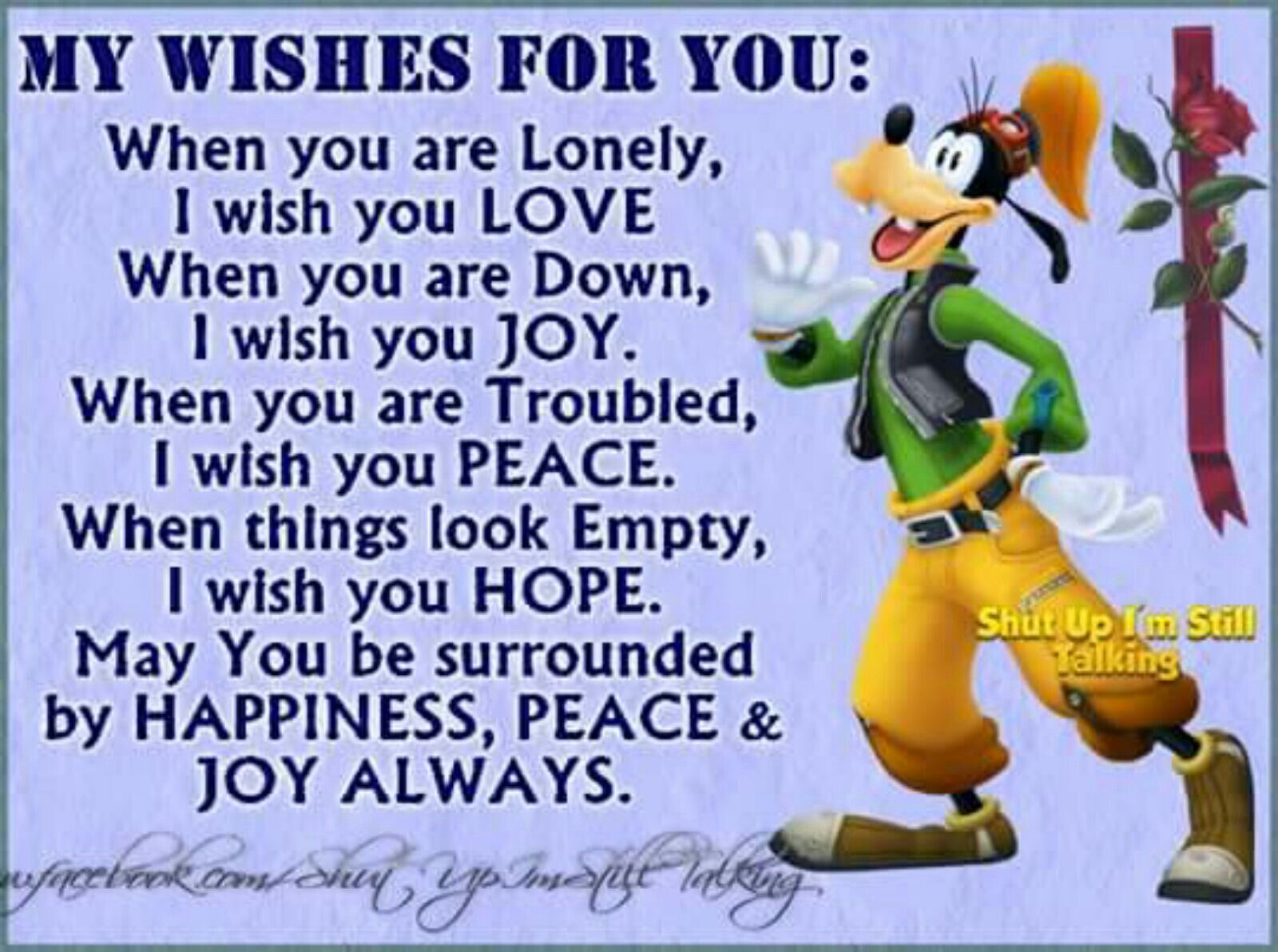 Pin By Vaso On Pics Goofy Quotes Goofy Pictures My Wish For You