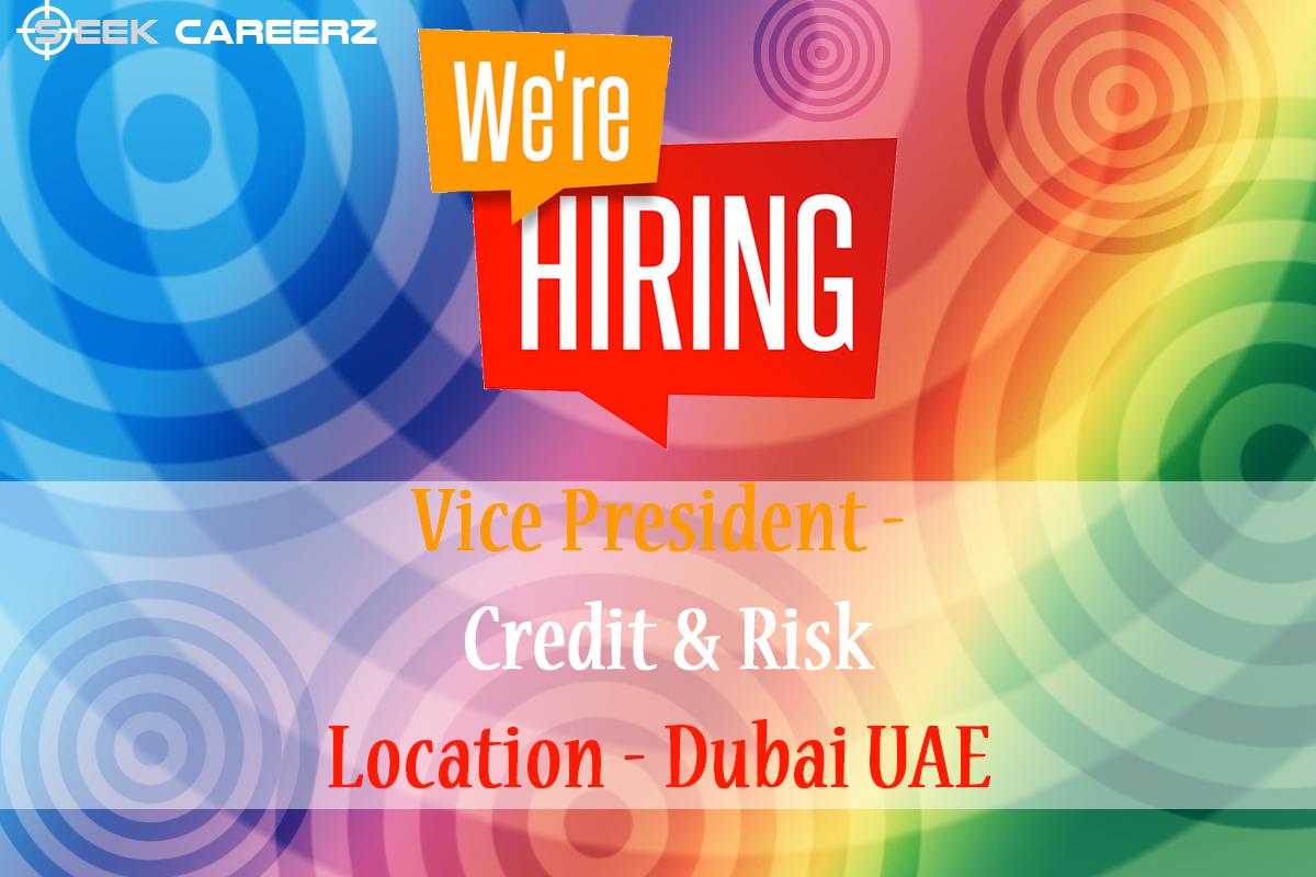#JobOpening #Vice #President in #Dubai UAE. #jobs #seekcareerz