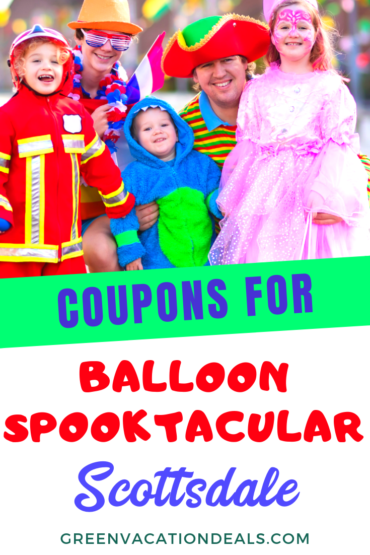 Scottsdale Arizona's Balloon Spooktacular Coupons Green