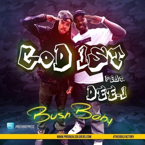 #NewMusic Bush Baby - God First ft. Dee-1 @BushBabyMusic @Dee1music