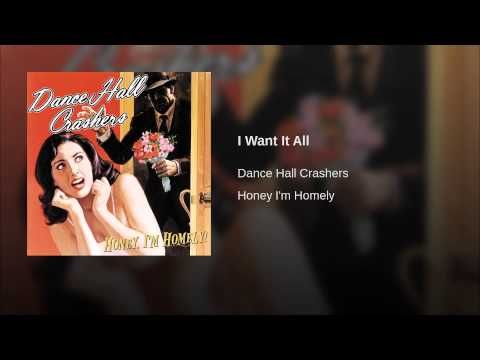 dance hall crashers - i want it all ~PM~