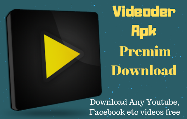 Videoder Apk Download 2019 Latest Version v14.2