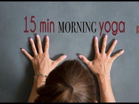 Yoga Video: 15 Min Morning Yoga to Wake Up   Morning yoga