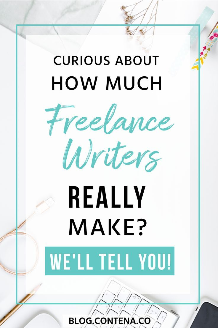 How Much Money do Freelance Writers Make? Salaries