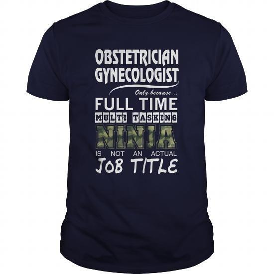 Shirt Being an Obstetrician Tee Shirt Hoodies