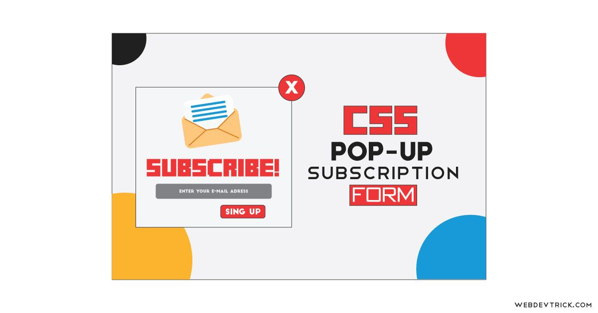 Want To Create Email Signup Form With Popup Check Out This Css Popup Subscription Form An Html Ema Login Page Design Web Development Design Subscription Form