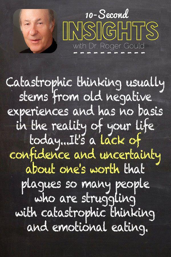 Cutting through catastrophic thinking.