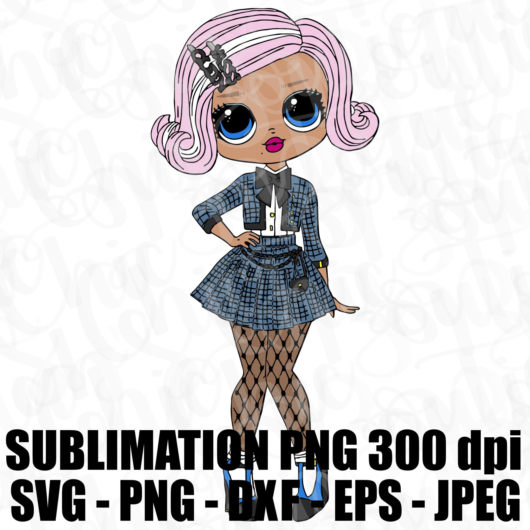 Uptown Girl Omg Lol Surprise Doll Svg Jpeg Png 300 Dpi Dxf Eps High Def L O L Sublimation Iron On Design Topper O M G Series 2 In 2020 Doll Drawing Lol Dolls Lol