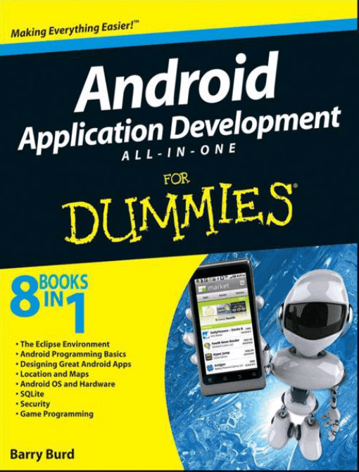 Android Application Development All-in-One For Dummies by Barry A